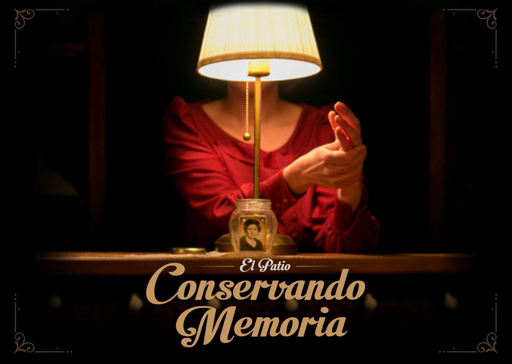 CONSERVANDO MEMORIA