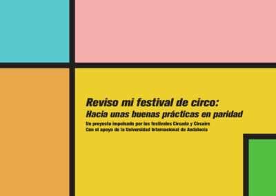 Guía: REVISO MI FESTIVAL DE CIRCO. HACIA UNAS BUENAS PRÁCTICAS EN PARIDAD
